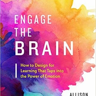 Engage the Brain: How to Design for Learning That Taps into the Power of Emotion Paperback