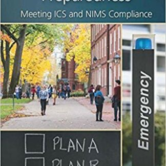 Campus Emergency Preparedness: Meeting ICS and NIMS Compliance 1st Edition