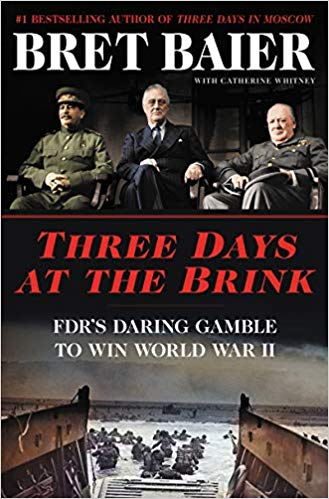 Three Days at the Brink: FDR's Daring Gamble to Win World War II (Signed Book)