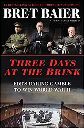 Three Days at the Brink: FDR's Daring Gamble to Win World War II