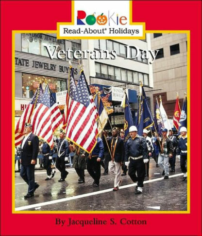 Veterans Day (Rookie Read-About Holidays Series)