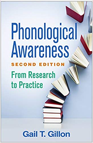 Phonological Awareness, Second Edition: From Research to Practice Second Edition