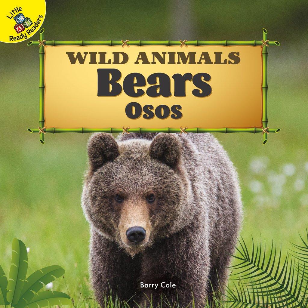 Wild Animals:  Bears – Osos (Board Books)