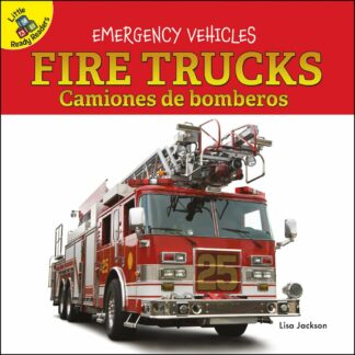 Emergency Vehicles: Fire Trucks Camiones de bomberos (Board Books)