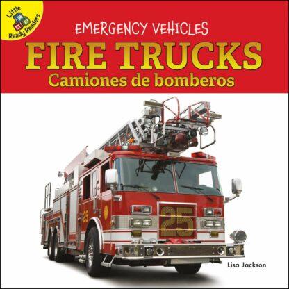 Emergency Vehicles: Fire Trucks Camiones de bomberos (Board Books)