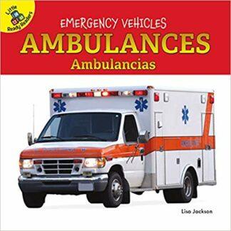 Emergency Vehicles: Ambulances Ambulancias