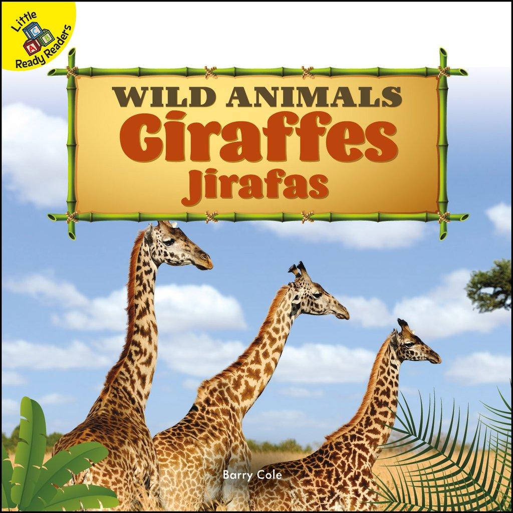 Wild Animals:  Giraffes Jirafas (Board Books)