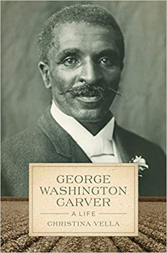 George Washington Carver: A Life (Hardcover)