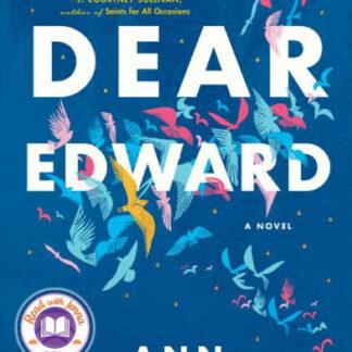 Dear Edward: A Novel Hardcover