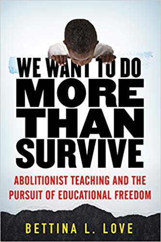 We Want To Do More Than Survive and the Pursuit of Educational Freedom (Paperback)