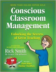 Conscious Classroom Management Second Edition Unlocking the Secrets of Great Teaching