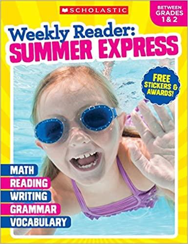 Weekly Reader:  Summer Express (Between Grades 1 & 2) Workbook (Paperback)