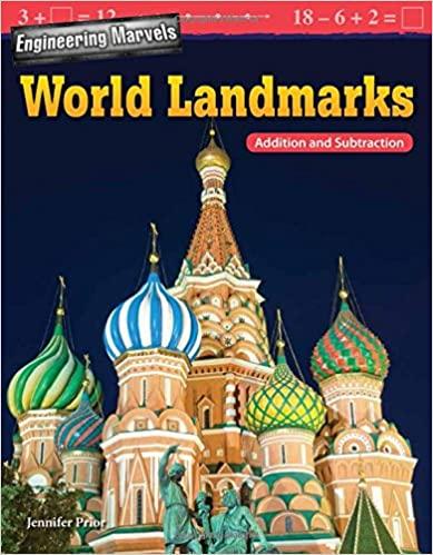 Engineering Marvels: Landmarks Around the World: Addition and Subtraction (Mathematics Readers) (Paperback)