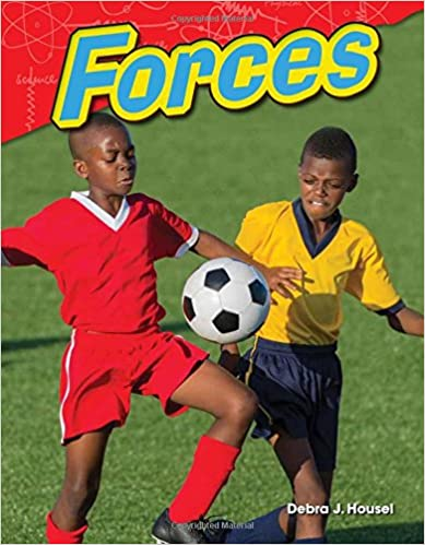 Teacher Created Materials – Science Readers: Content and Literacy: Forces – Grade 2 (Paperback)