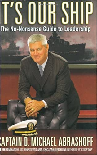 It's Our Ship: The No-Nonsense Guide to Leadership