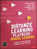 The Distance Learning Playbook for School Leaders [Leading for Engagement and Impact in Any Setting]
