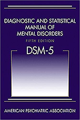 DSM-5-Diagnostic and Statistical Manual of Mental Disorders (5th Edition)