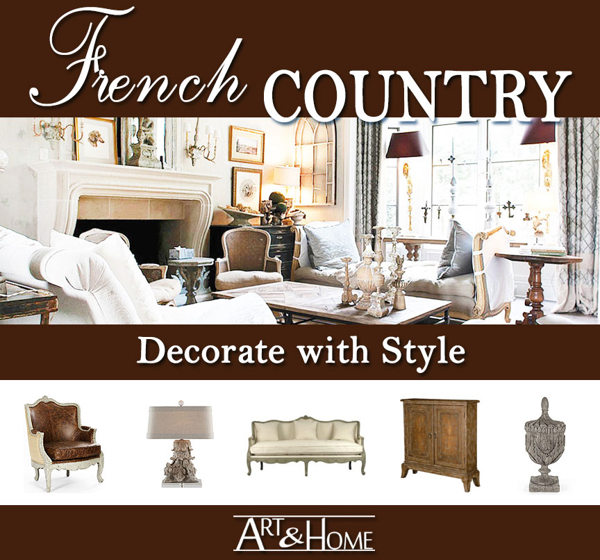 French Country Furniture & Home Decor Accents