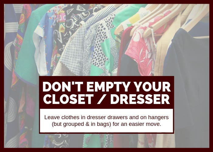 Moving Hack 11 Don't Empty Your Closets or Dressers