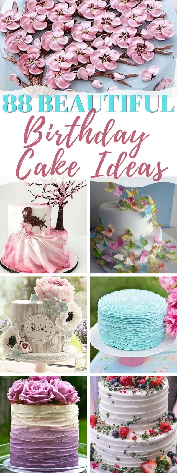 88 Beautiful Birthday Cake Ideas