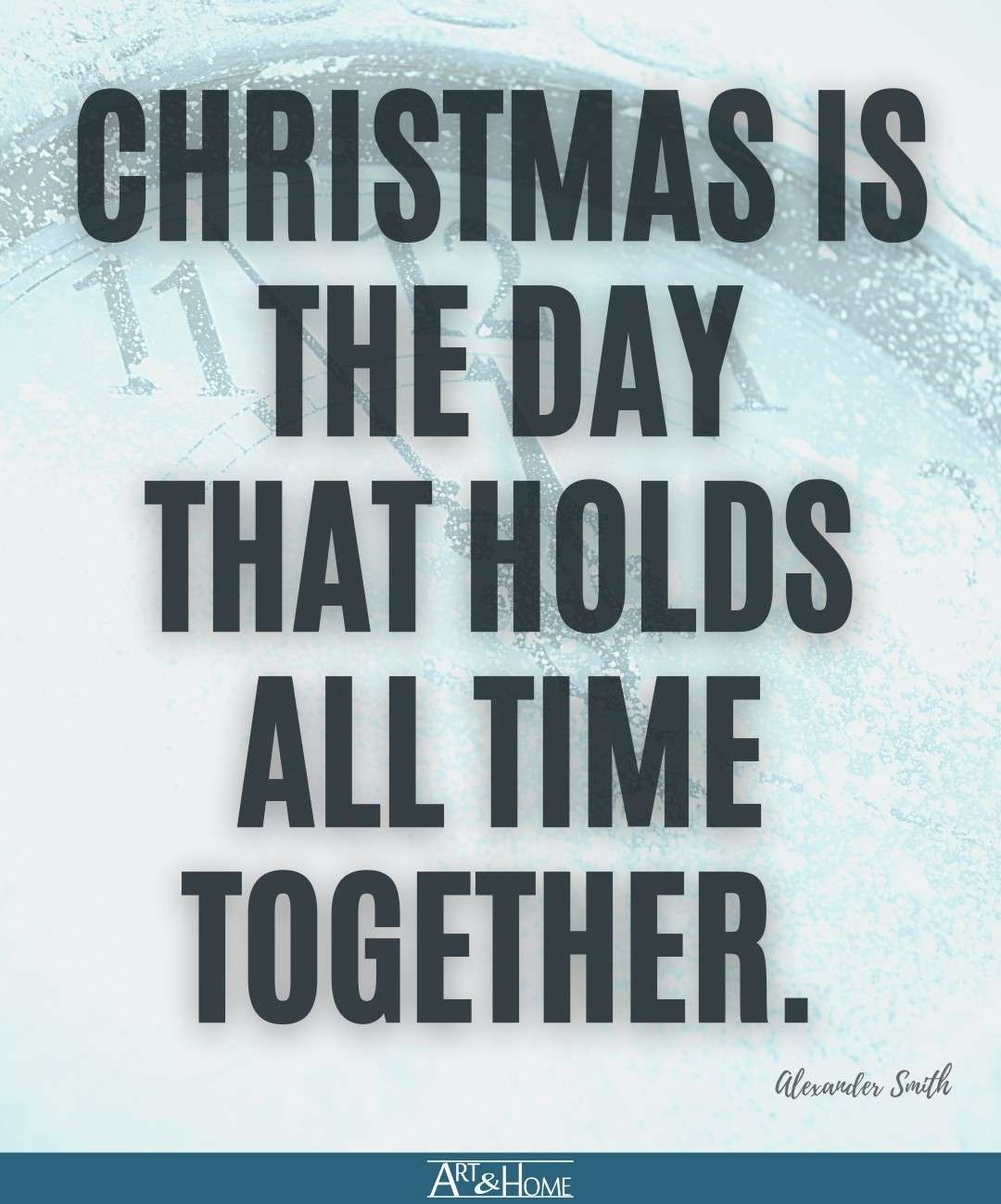 Alexander Smith Quote About Christmas