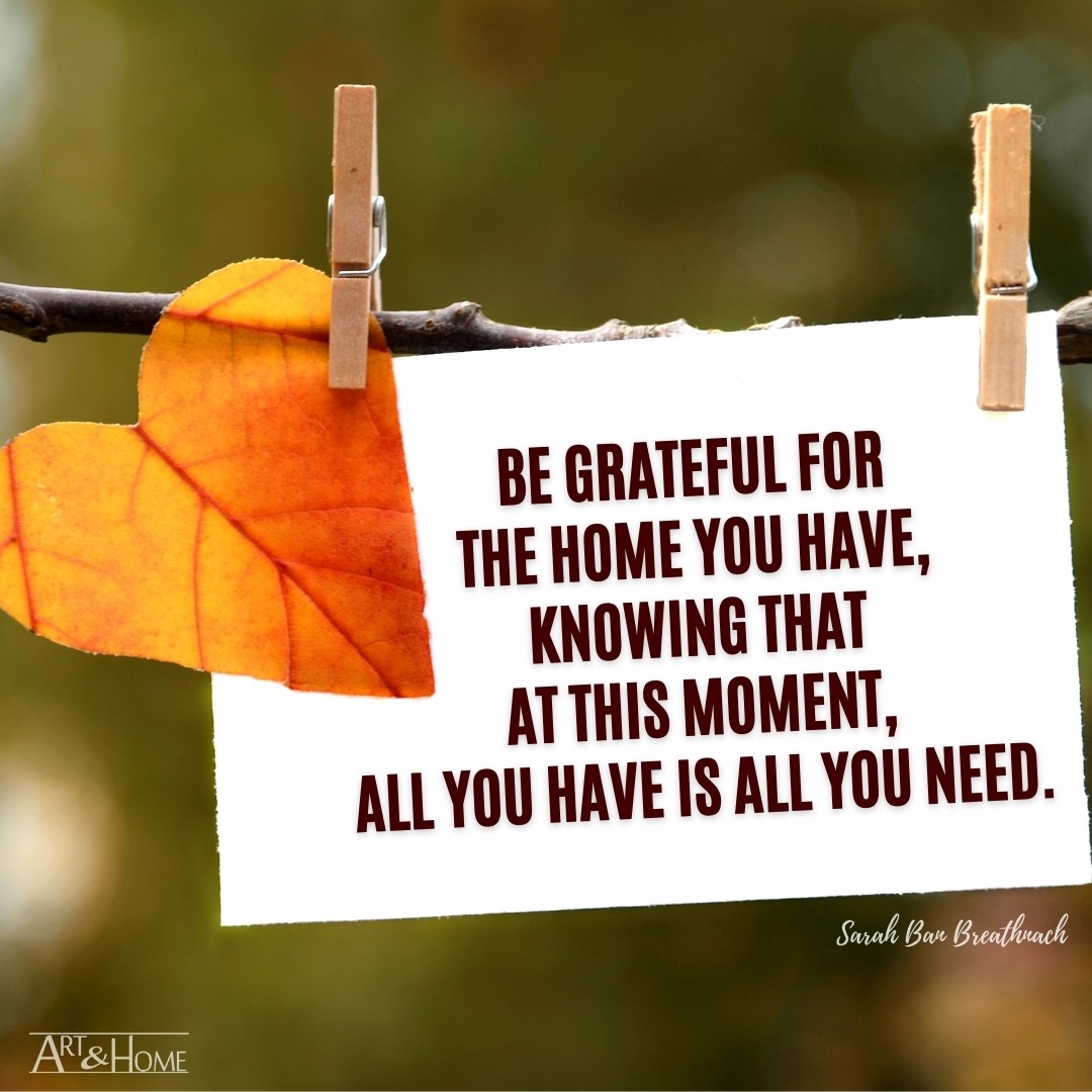 Sarah Ban Breathnach Be Grateful quote about home