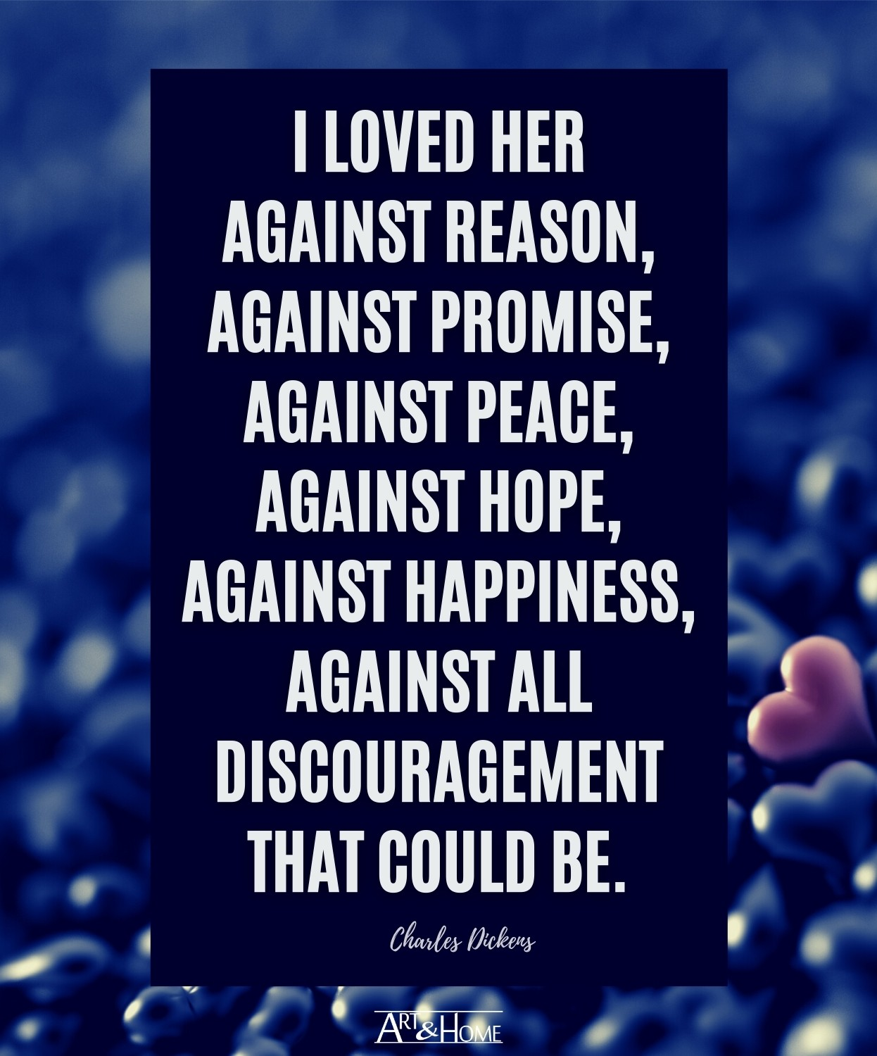 Charles Dickens Love Quote for Her