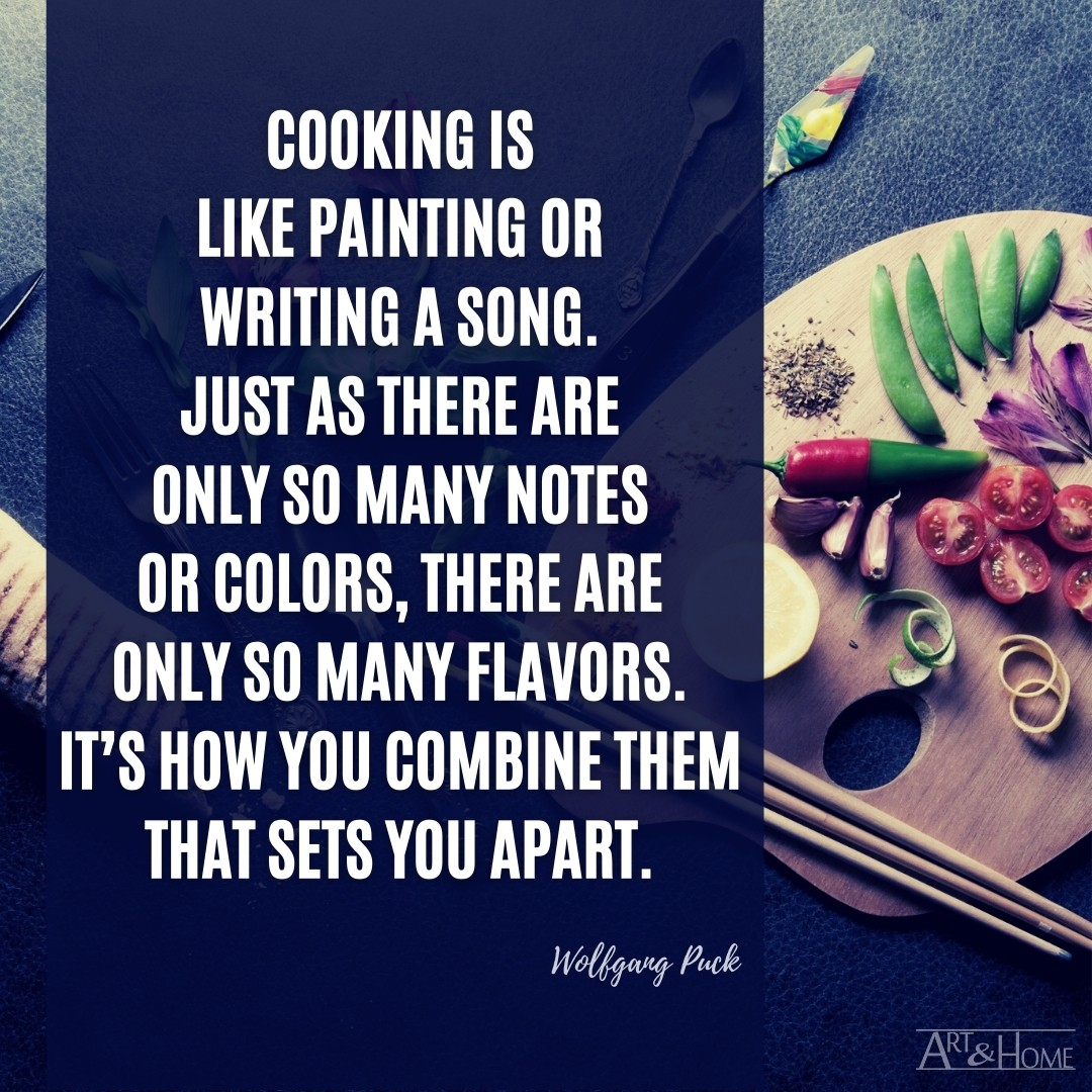 Cooking is Like Painting Quote