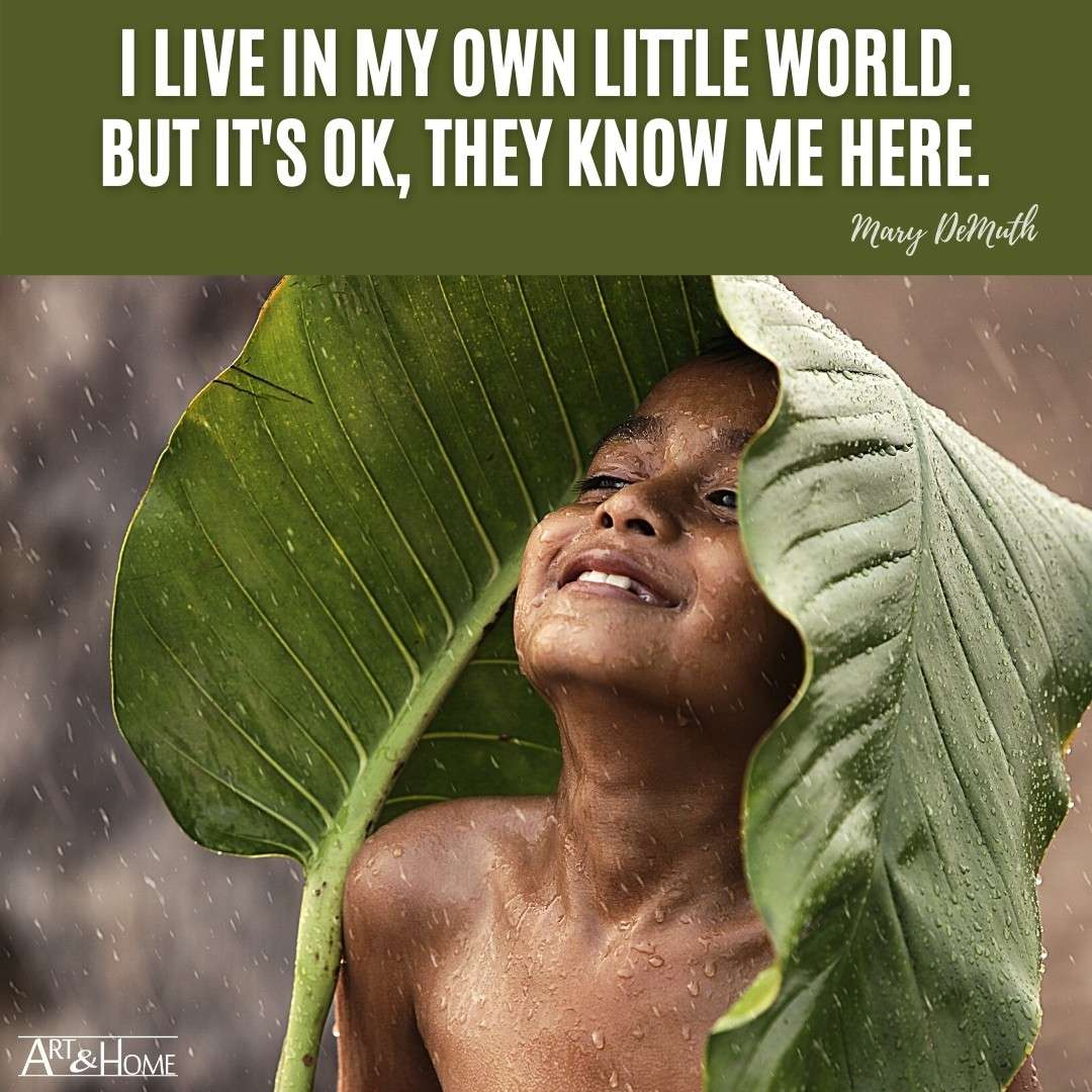I live in my own little world. But it's ok, they know me here. Lauren Myracle quote