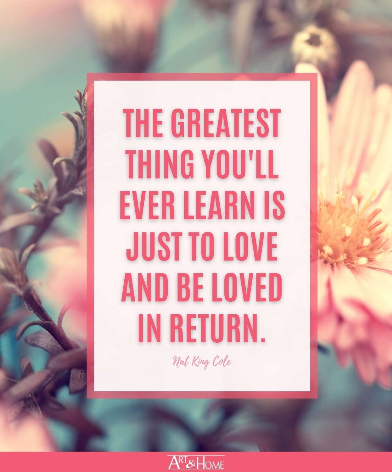 Nat King Cole Just to Love Quote