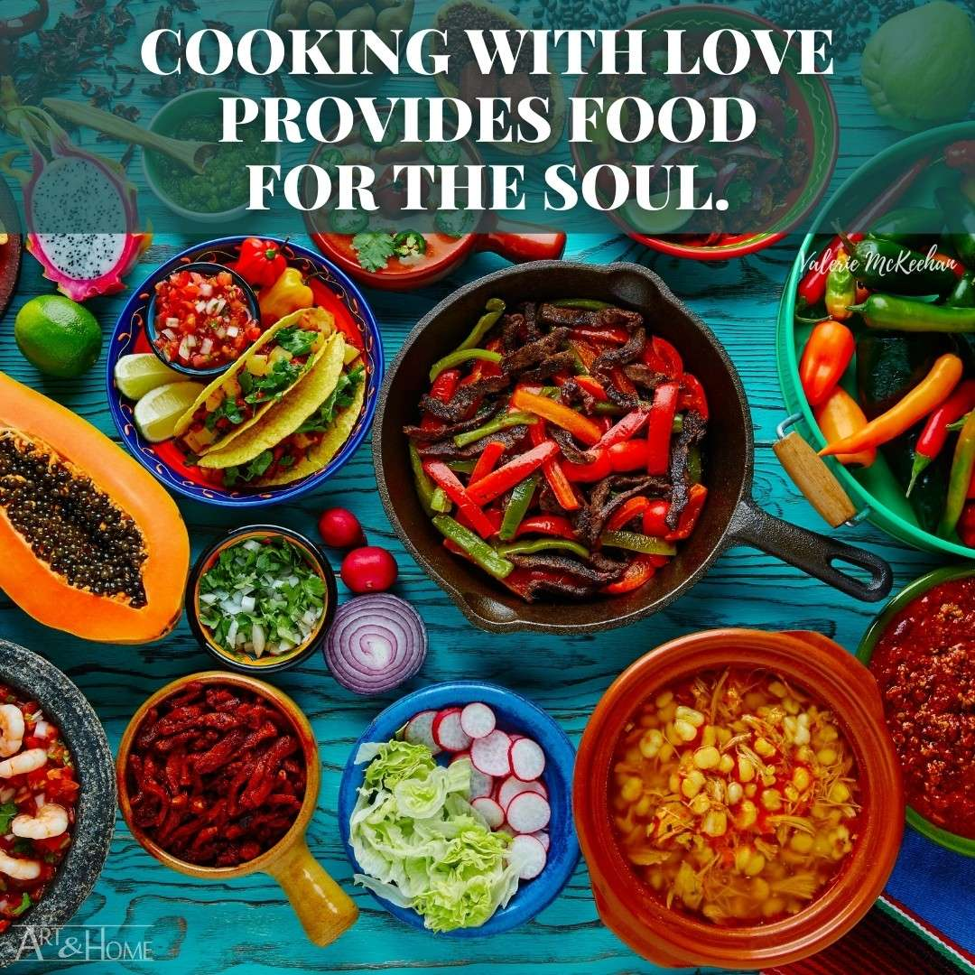 Quote About Cooking with Love Provides Food for the Soul
