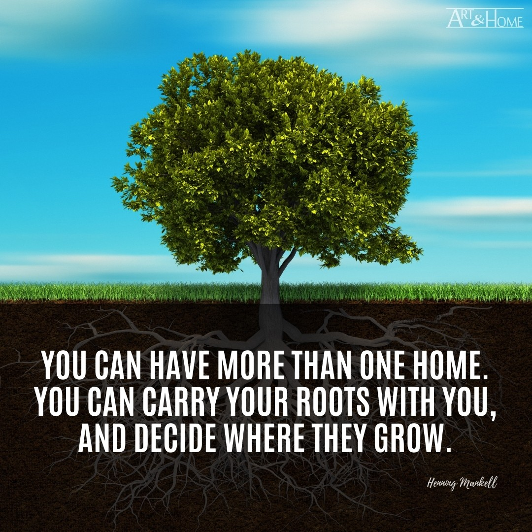Henning Mankell quote about having more than one home.