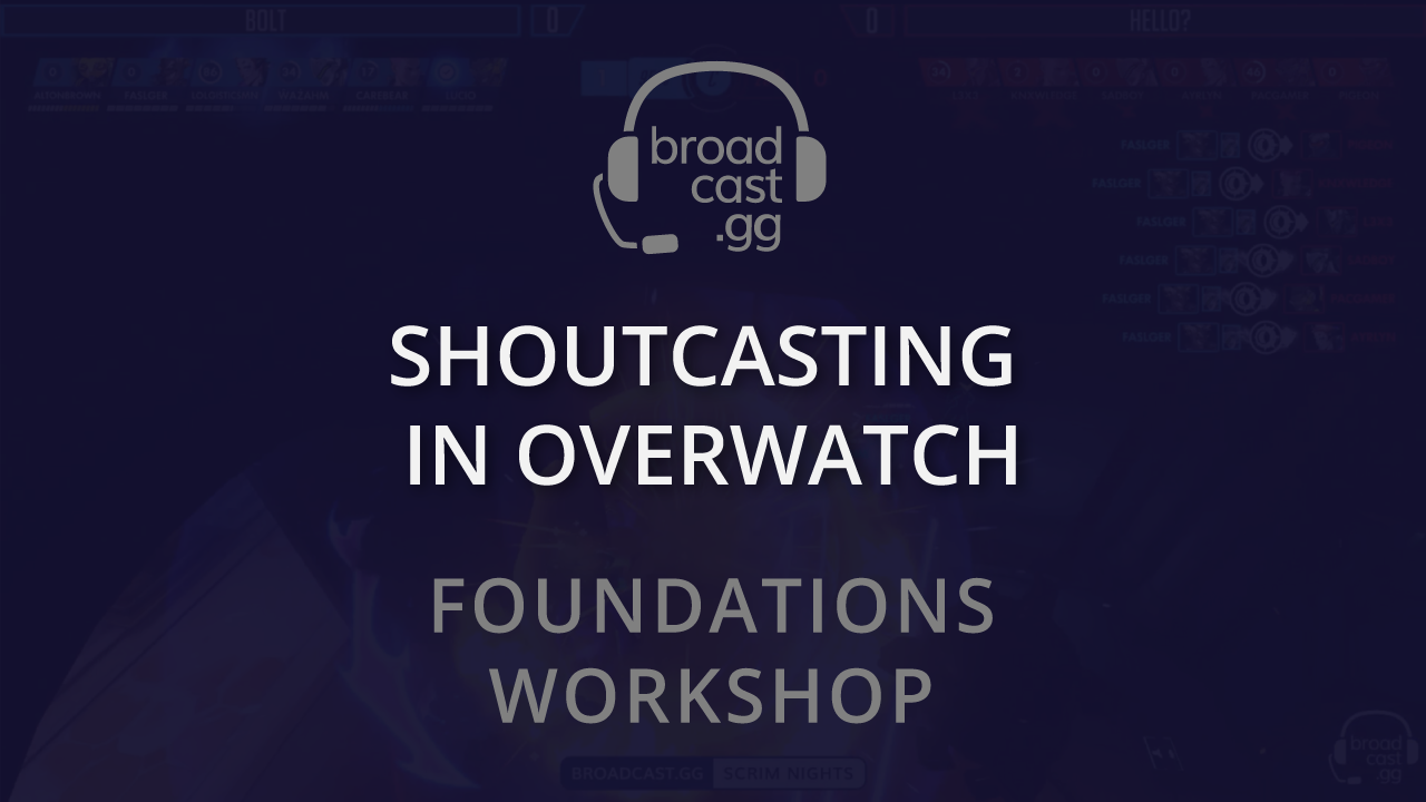 Photo of Foundations Workshop: Shoutcasting in Overwatch