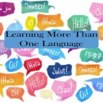 Learning More Than One Language