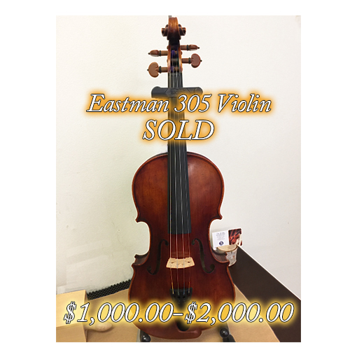 Eastman 305 Violin, $1000-$2000 range, SOLD