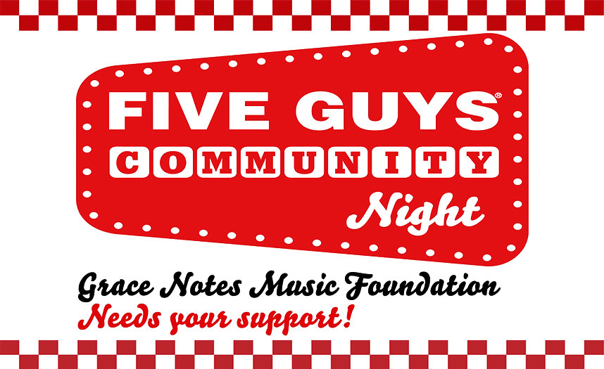 Five Guys Community & Grace Notes Music Foundation 2019