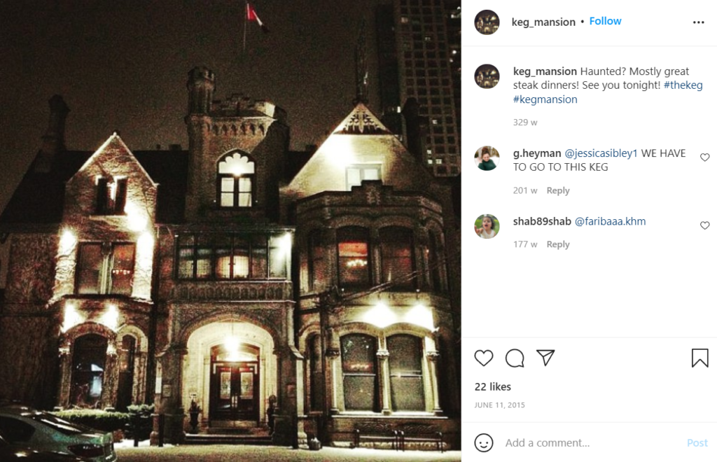 The Keg Mansion in Toronto is known to be haunted.