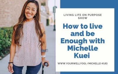 How to live and be enough with Michelle C Kuei
