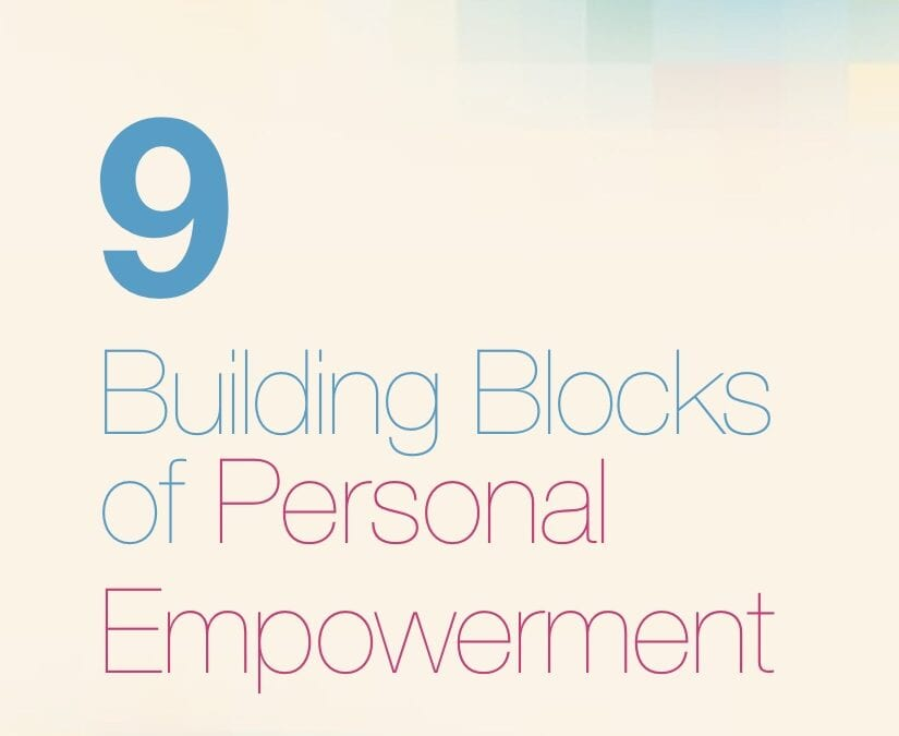 9 Building Blocks for Personal Empowerment