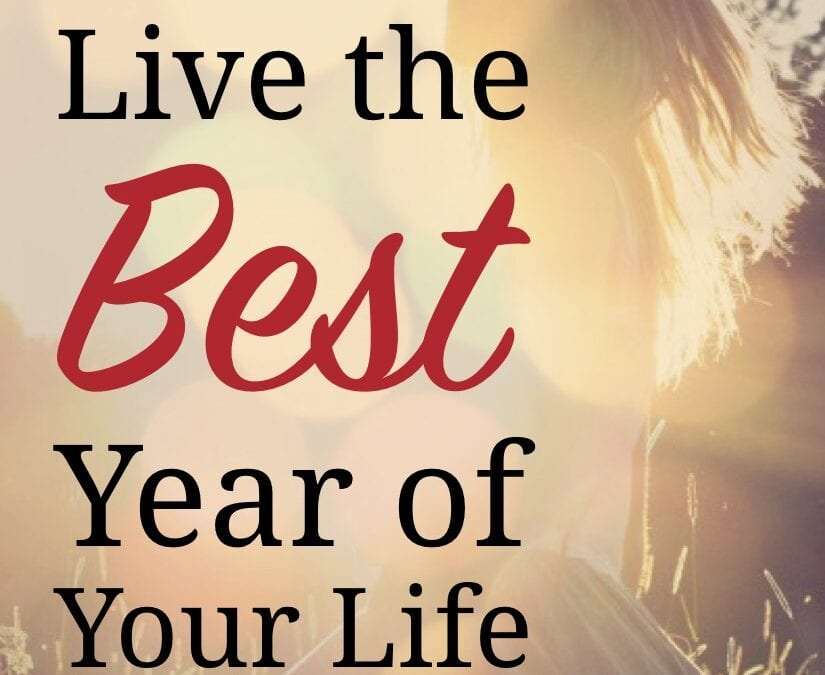 Live the Best Year 