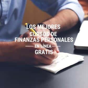 Los mejores cursos de finanzas personales – En línea – GRATIS