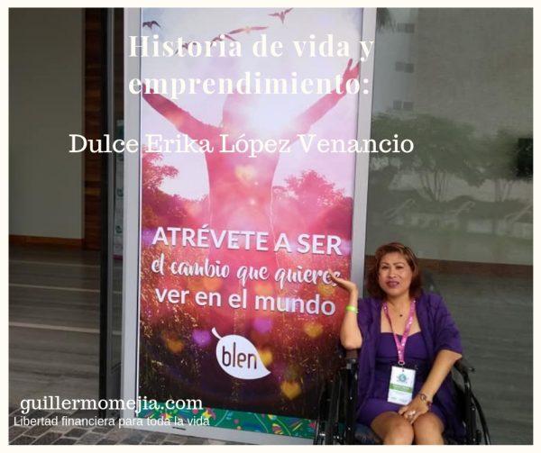 Historia de vida y emprendimiento_ Dulce Erika López Venancio