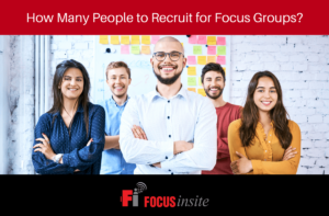 How Many People to Recruit for Focus Groups