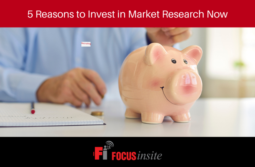 5 Reasons to Invest in Market Research Now
