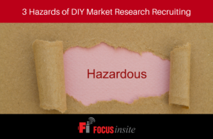 Hazards of DIY Market Research Recruiting