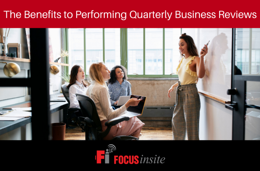The Benefits to Performing Quarterly Business Reviews