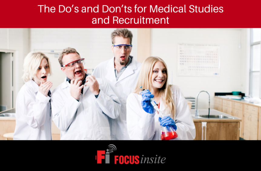 The Do's and Don'ts for Medical Studies and Recruitment