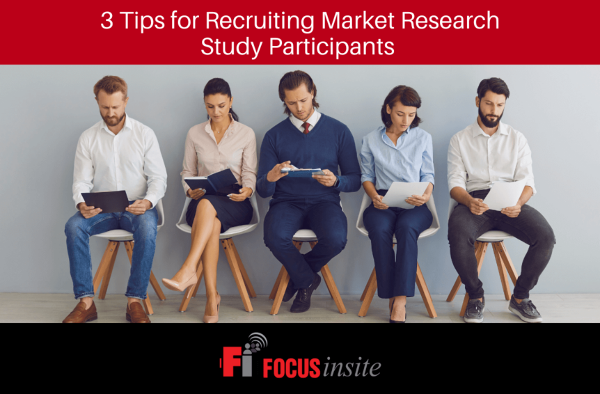 3 Tips for Recruiting Market Research Study Participants