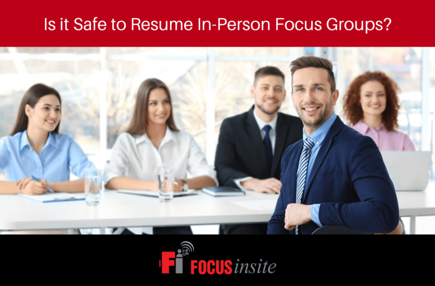 Is it Safe to Resume In-Person Focus Groups