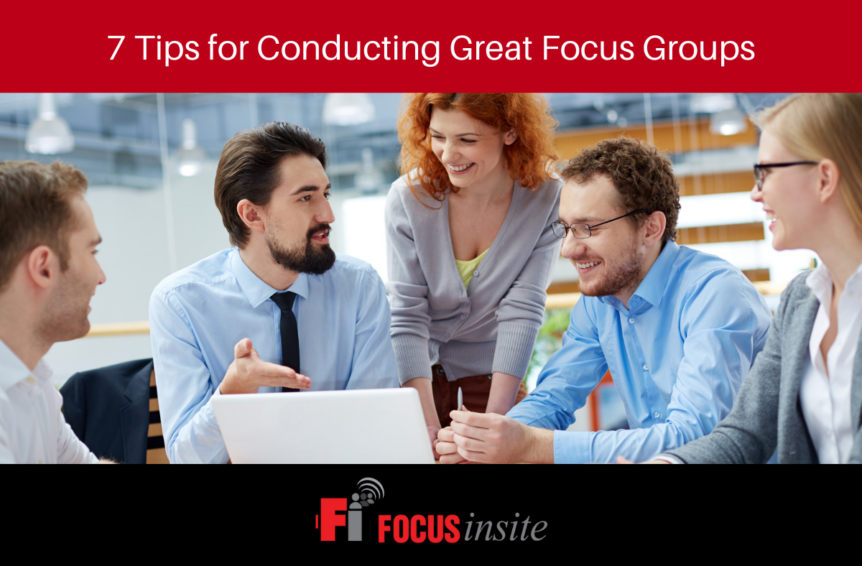 7 Tips for Conducting Great Focus Groups
